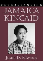 Understanding Jamaica Kincaid Book PDF