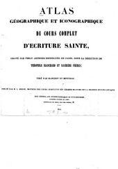 Atlas géographique et iconographique du cours complet d'Écriture Sainte