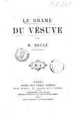 Le drame du Vésuve par m. Beulé