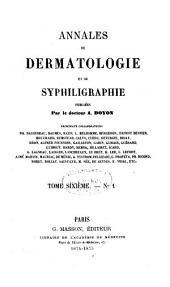 Annales de dermatologie et de syphiligraphie: Volume6