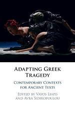 Adapting Greek Tragedy