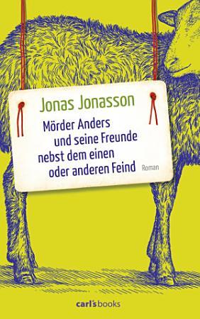 M  rder Anders und seine Freunde nebst dem einen oder anderen Feind PDF