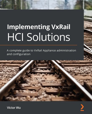 Implementing VxRail HCI Solutions