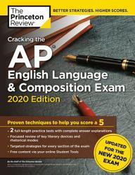 Cracking The Ap English Language Composition Exam 2020 Edition Book PDF