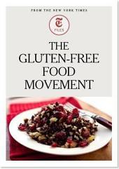 The Gluten-Free Food Movement