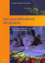 Van woordblindheid tot dyslexie  De geschiedenis van leesproblemen in het Nederlandse onderwijs  O A Reeks  nr  9  PDF