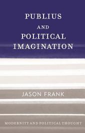 Publius and Political Imagination