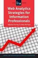 Web Analytics Strategies for Information Professionals PDF