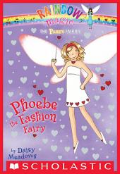 Party Fairies #6: Phoebe the Fashion Fairy