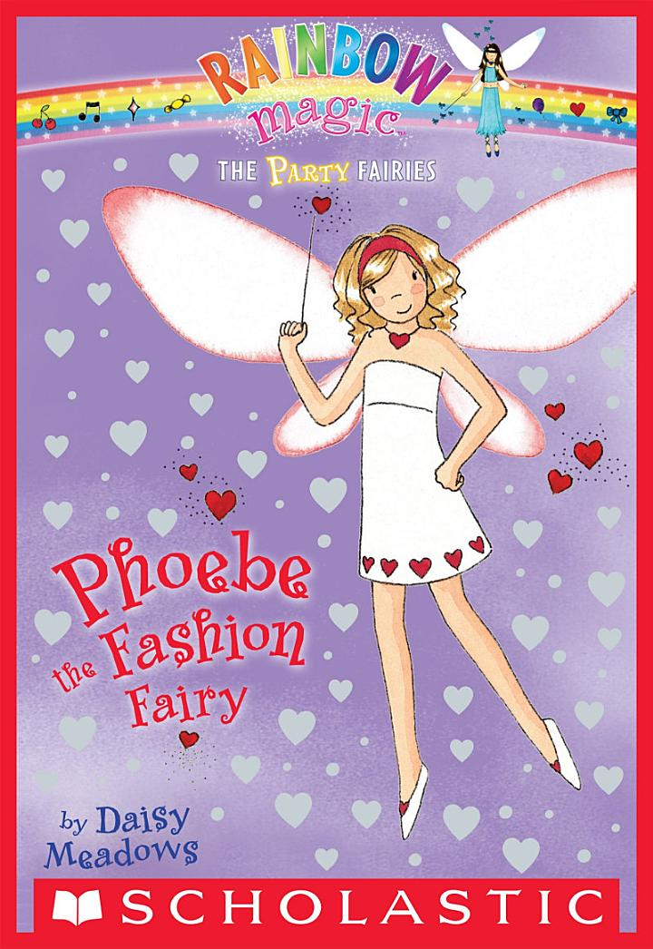 Party Fairies #6: Phoebe the Fashion Fairy