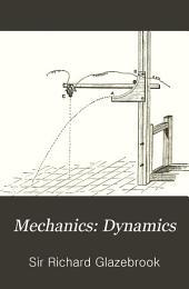 Mechanics: Dynamics