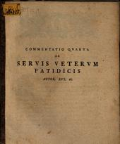 Commentatio ... de servis veterum fatidicis, Actor. XVI. 16