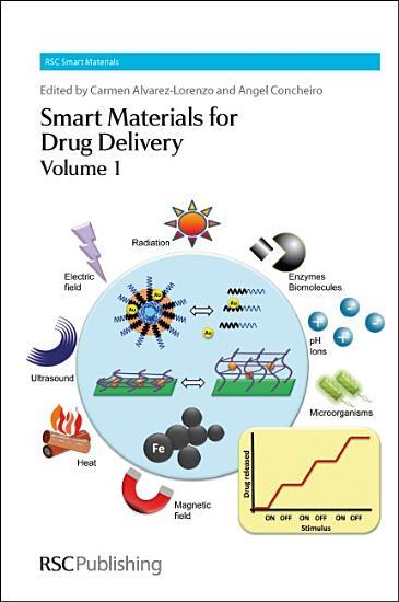Smart Materials for Drug Delivery PDF