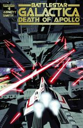 Battlestar Galactica: Death of Apollo #6