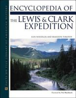 Encyclopedia of the Lewis and Clark Expedition PDF