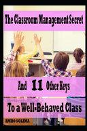The Classroom Management Secret