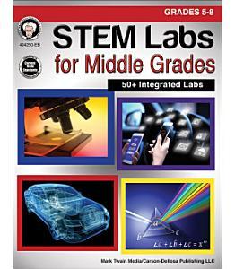 STEM Labs for Middle Grades  Grades 5   8 PDF