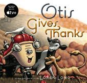Otis Gives Thanks
