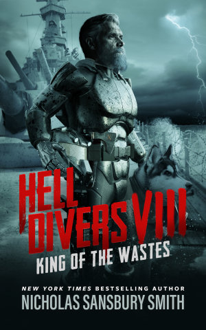 Hell Divers VIII  King of the Wastes