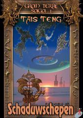 SCHADUWSCHEPEN: Gran Terre Saga #1