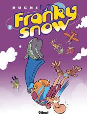 Franky Snow T11: S'envoie en l'air