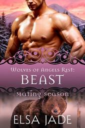 Beast: Wolves of Angels Rest