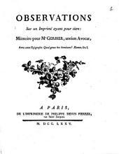 Observations sur un imprimé ayant pour titre: Mémoire pour Me Gerbier, ancien avocat ...