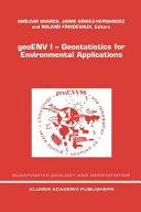 geoENV I     Geostatistics for Environmental Applications PDF