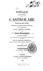 Voyage de la corvette l'Astrolabe, exécuté par Ordre du Roi, pendant les annés 1826 - 1827 - 1828 - 1829, sous le commandement de M. J. Dumont D'Urville, capitaine de Vaisseau: Faune entomologique de l'Océan Pacifique ; P. 2, Coléoptères et autres ordres, Volume5,Numéro2