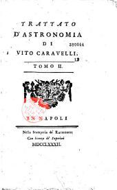 Trattato d'astronomia..., dal professore... Vito Caravelli