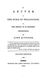 A Letter to the Duke of Wellington, on the Arrest of M. Marinet