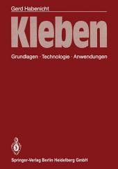 Kleben: Grundlagen, Technologie, Anwendungen