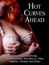 Hot Curves Ahead