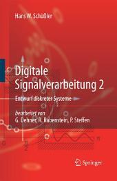 Digitale Signalverarbeitung 2: Entwurf diskreter Systeme