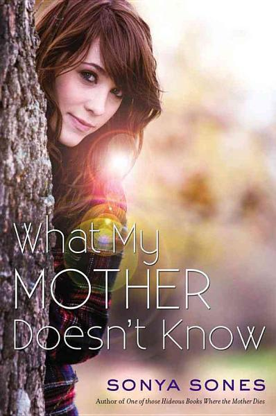 Download What My Mother Doesn t Know Book