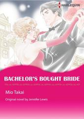 BACHELOR'S BOUGHT BRIDE: Harlequin Comics