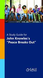 A Study Guide for John Knowles's