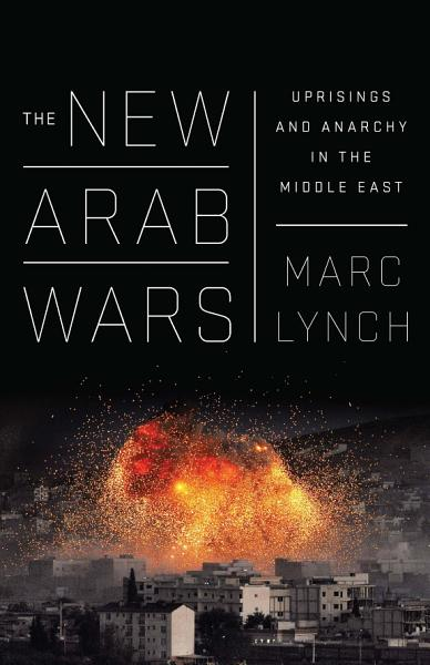 Download The New Arab Wars Book