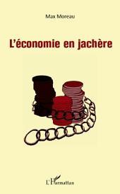 L'économie en jachère