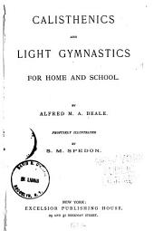Calisthenics and Light Gymnastics for Home and School