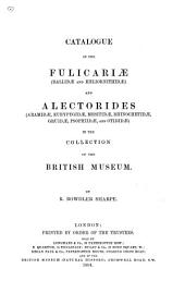 Catalogue of the Birds in the British Museum: Fulicariœ, (Rallidœ and Heliornithidœ) and Alectorides (Aramidœ, Eurypygidœ, Mesitidœ, Rhinochetidœ, Gruidœ, Psophiidœ, and Otididœ) by R.B. Sharpe