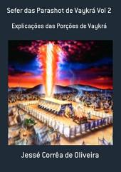 Sefer Das Parashot De Vaykrá Vol 2