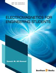 Electromagnetics for Engineering Students Part I PDF