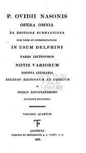 P. Ovidii Nasonis Opera omnia: Volume 4