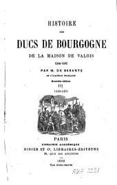 Histoire des ducs de Bourgogne, de la maison de Valois, 1364-1482: Volume3