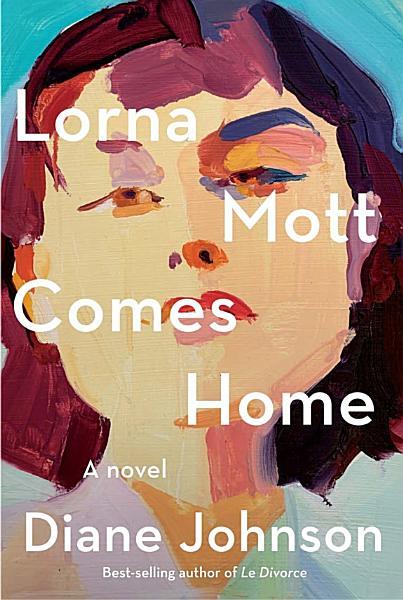 Download Lorna Mott Comes Home Book