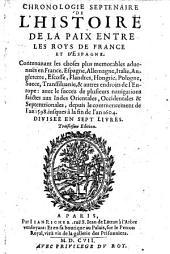 Chronologie septenaire de l'histoire de la paix entre les roys de France et d'Espagne depuis le commencement de l'an 1598 jusques a la fin de l'an 1604. 3. ed