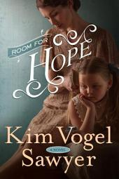 Room for Hope: A Novel