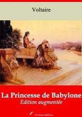 La Princesse de Babylone: Nouvelle édition augmentée
