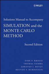 Student Solutions Manual to Accompany Simulation and the Monte Carlo Method , Student Solutions Manual: Edition 2